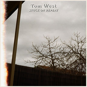 Tom West Stuck On Repeat Single Art NEW