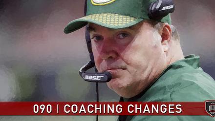 090 | Coaching Changes