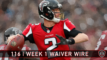 116 | Week 1 Waiver Wire