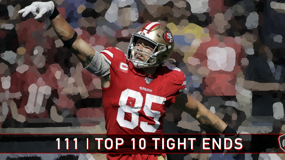 111 | Top 10 Tight Ends