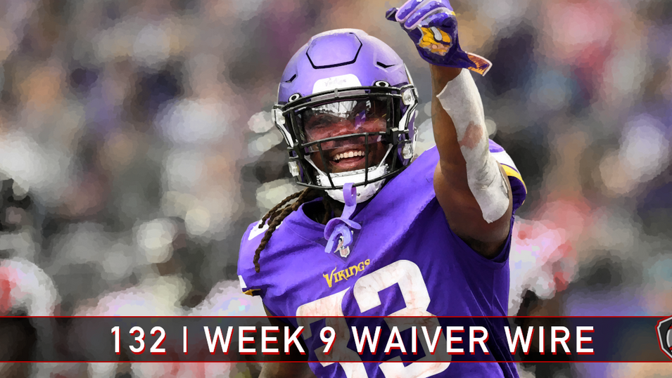 132 | Week 9 | Waiver Wire