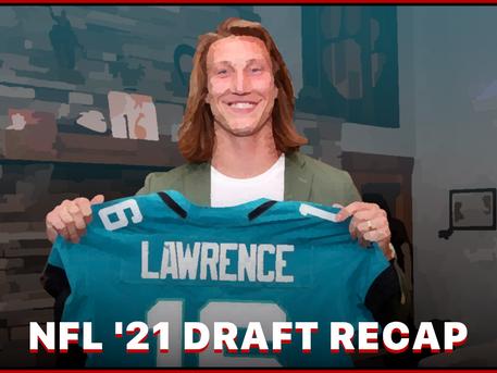 2021 NFL Draft Recap - Fantasy Edition
