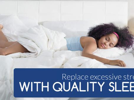 Sleep More, Stress Less