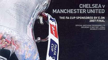 CHELSEA v MANCHESTER UNITED 2006/07FA Cup Final MATCHDAY PROGRAMME