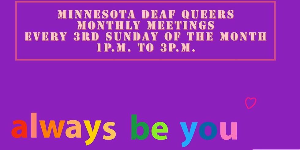 MN Deaf Queers Monthly Meeting