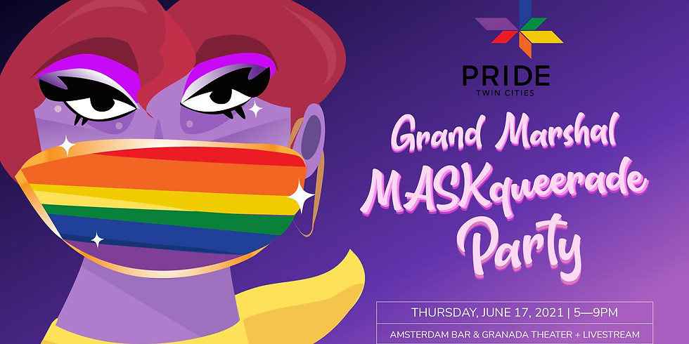 Twin Cities Pride: Grand Marshal MASKqueerade Party