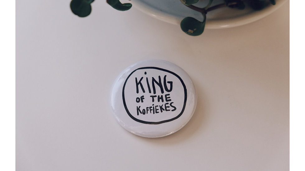 King of the koffiekes button