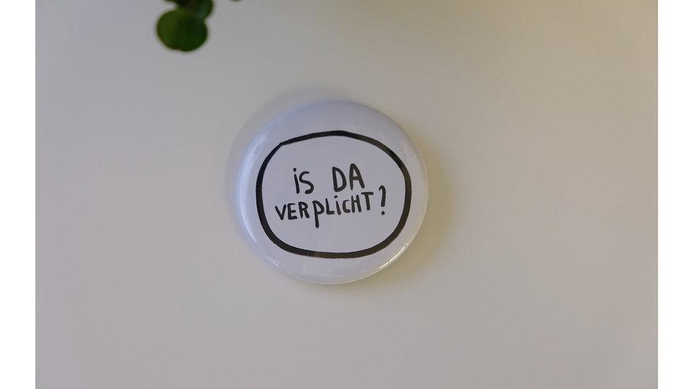 Is dat verplicht? button