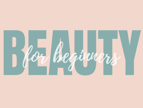 Beauty For Beginners