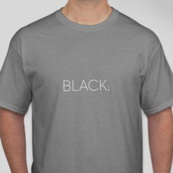 """""""Black"""" Tee"""