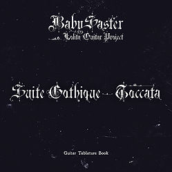 Suite Gothique:Toccata Guitar Tablature Book