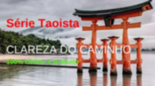 Série Taoista: Clareza do Caminho