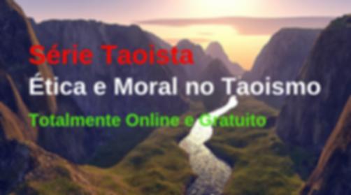 Série Taoista: ética e Moral