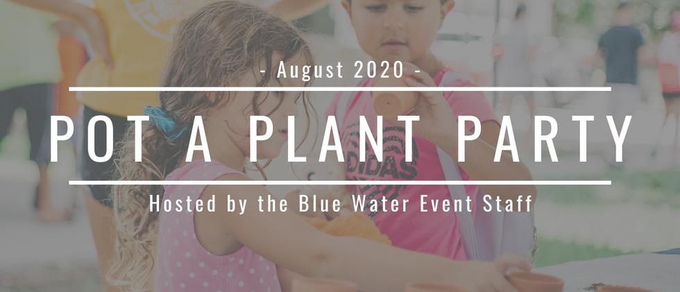 2020 Pot a Plant Party