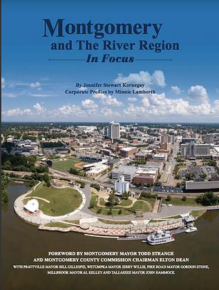 Montgomery & The River Region In Focus