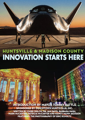 Huntsville & Madison County:Innovation Starts Here