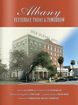 Albany | Yesterday, Today & Tomorrow