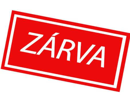 ZÁRVA TARTÁS