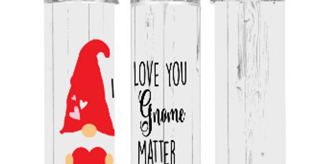 I Love You Gnome Matter What   Pumpkins Kreations
