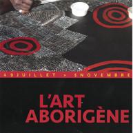 19/07 au 05/11: L'Art Aborigène au Château