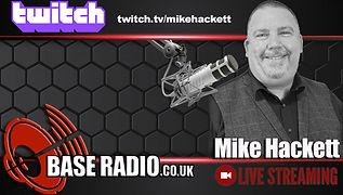 Base Radio Twitch Mike Hackett.jpeg