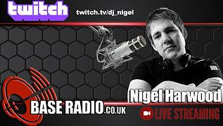 Base Radio Twitch Nigel Harwood.jpeg