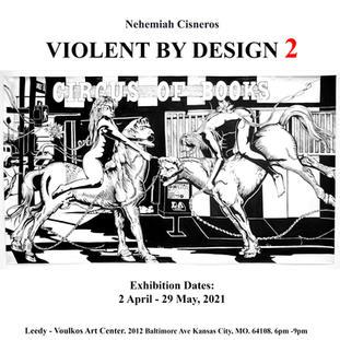 Violent By Design   Nehemiah Cisneros