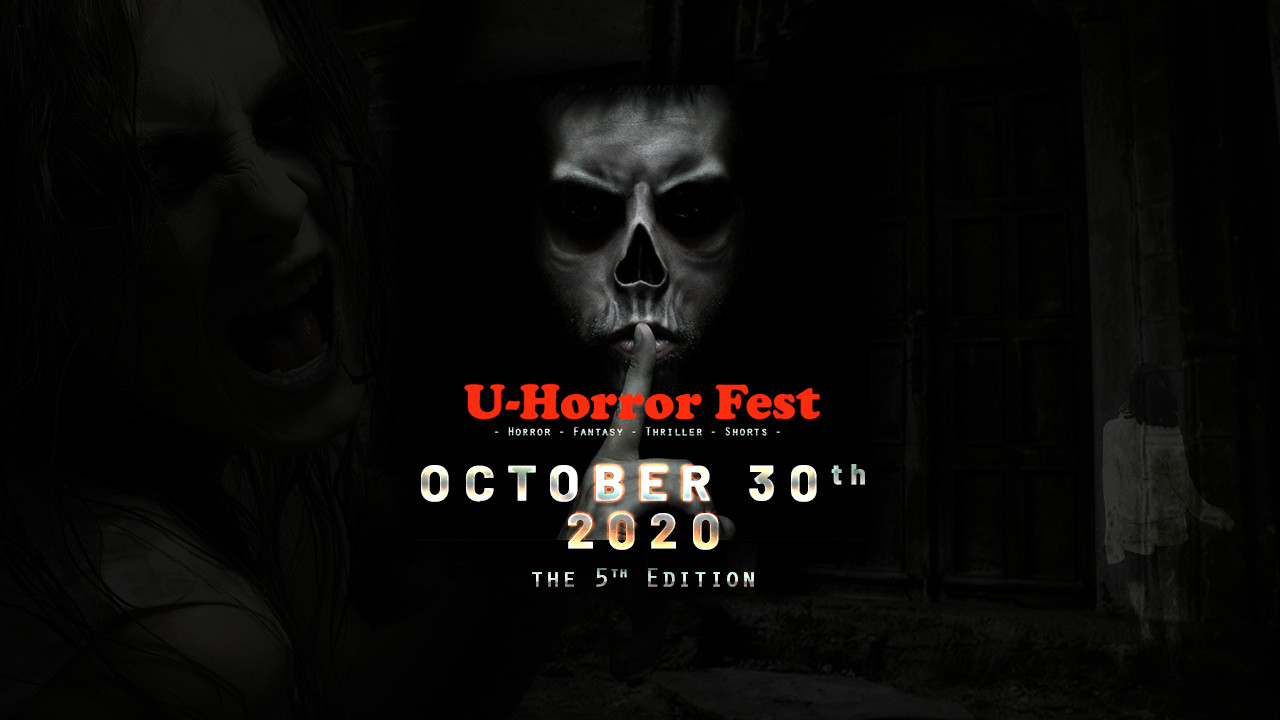U-Horror Film Festival, the 5th Edition, 2020