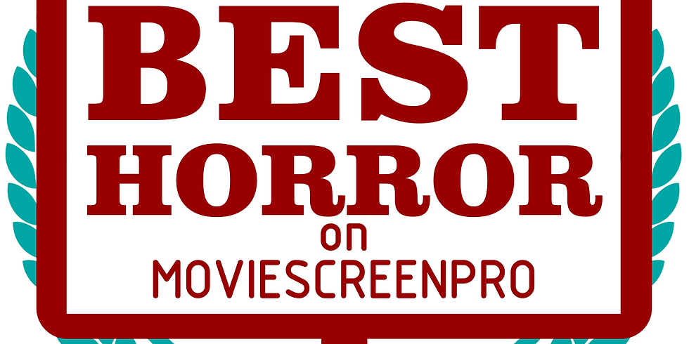 The 2nd Edition of the Best Horror on MovieScreenPro Film Festival