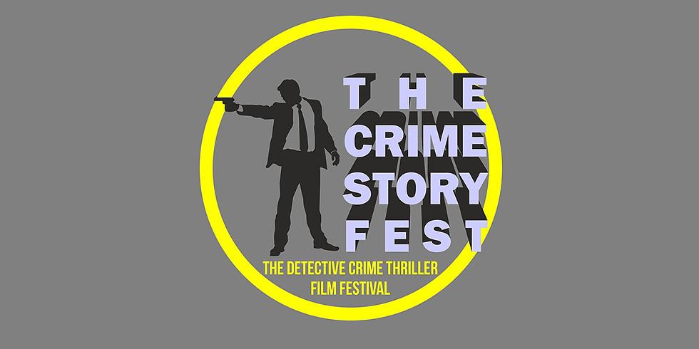 Detective Crime Thriller Film Festival The Crime Story Fest, the 3rd edition