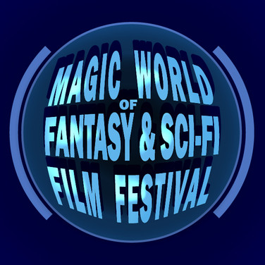 The Magic World of Fantasy & Sci-Fi Film Festival