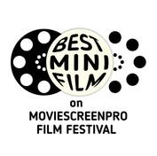 The Best MINI (15') Film Festival on MovieScreenPro