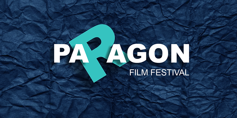 The Paragon Film Festival, the 6th Edition