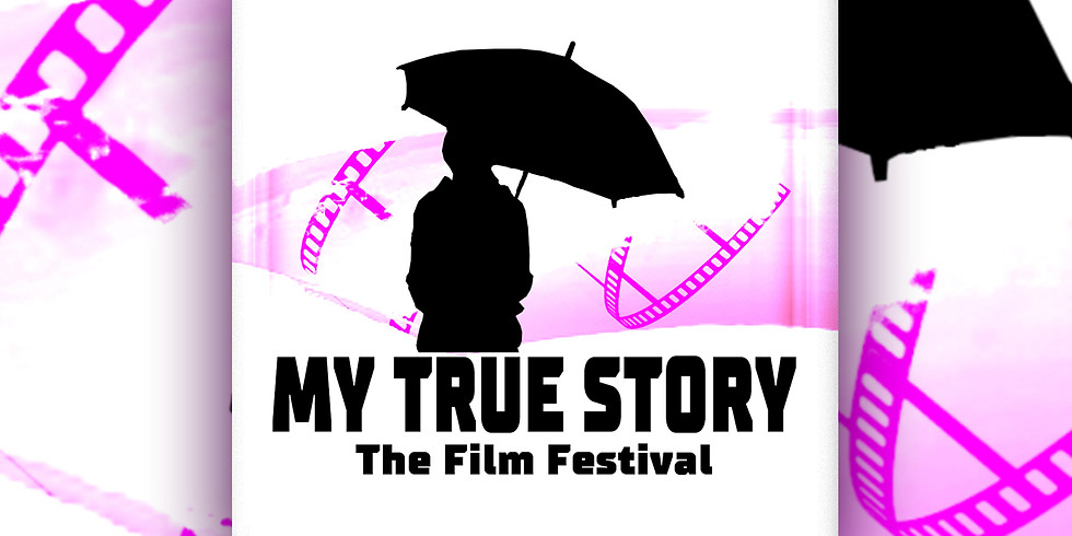 My True Story Film Festival, the 3rd Edition