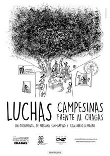 LUCHAS CAMPESINAS FRENTE AL CHAGAS / The peasant´s struggles facing Chagas Disease