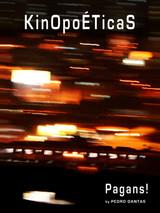 KinOpoÉTicaS - Pagans