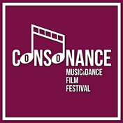 The CONSONANCE Music & Dance Film Festival