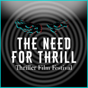 The Thriller Film Festival Need For Thrill