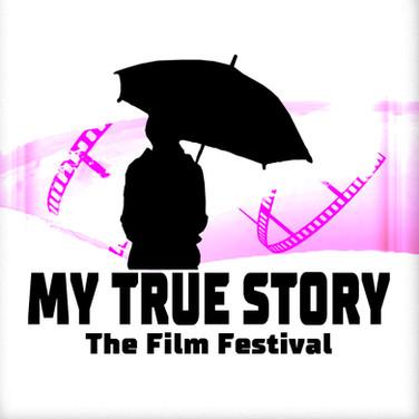 The My True Story Film Festival