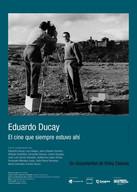 Eduardo Ducay. El cine que siempre estuvo ahí / Eduardo Ducay: The cinema that was always there
