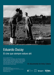 Eduardo Ducay. El cine que siempre estuvo ahí / Eduardo Ducay: The cinema that was always there