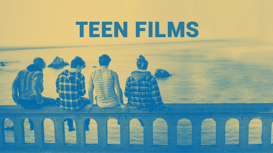 Teen Films