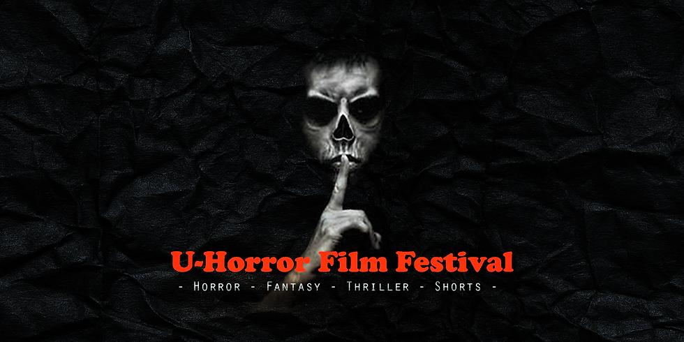 U-HORROR Film Festival, the 6th edition
