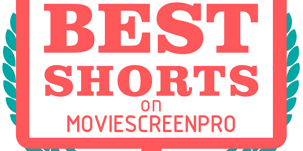 The 3rd Edition of the Best Shorts on MovieScreenPro Film Festival