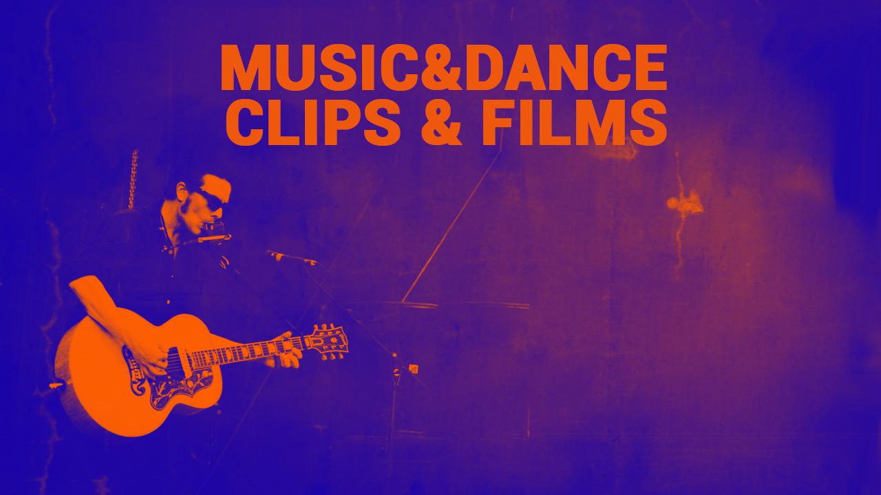 Music&Dance Clips & Films