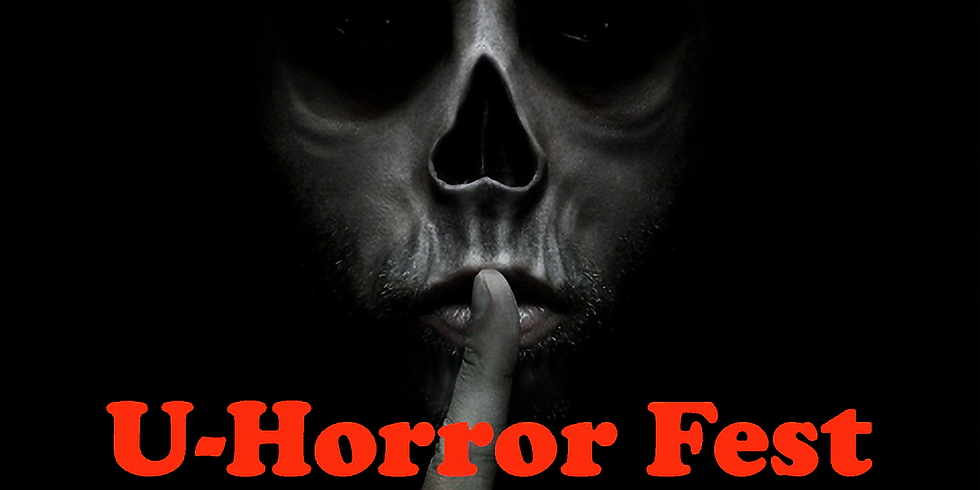 The 3rd Edition of the U-Horror Film Festival