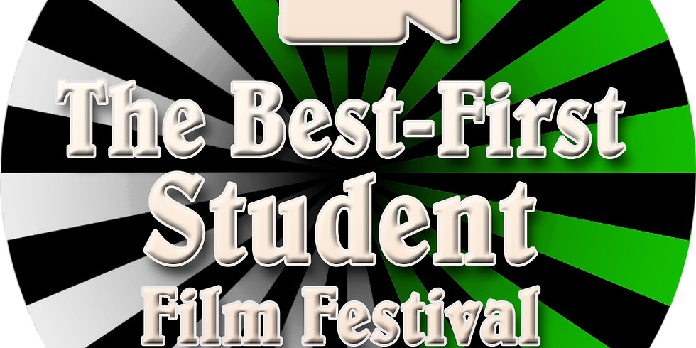 The Best-First Student Film Festival