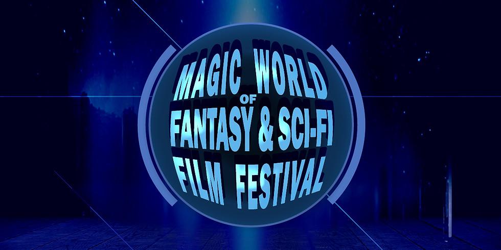 The Magic World of Fantasy & Sci-Fi Film Festival, the 1st Edition