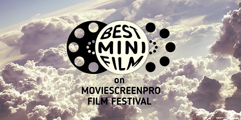 Best MINI (15') Film Festival on MovieScreenPro, the 5th edition