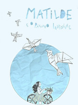 Matilde and the invisible Bird